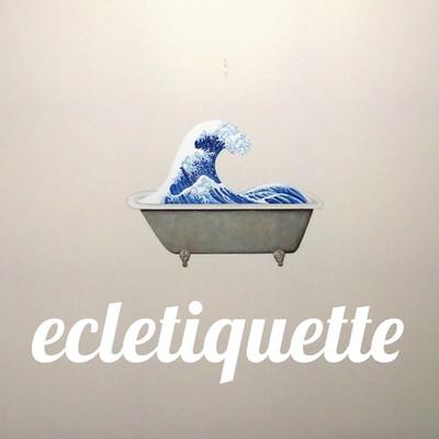ecletiquette